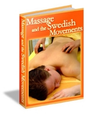 Product picture Massage And The Swedish Movements
